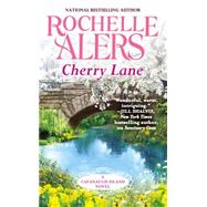 Cherry Lane by Alers, Rochelle, 9781455574988