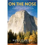 On the Nose by Florine, Hans; Moye, Jayme, 9781493024988