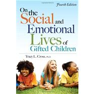 On the Social and Emotional Lives of Gifted Children by Cross, Tracy L., 9781593634988