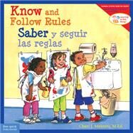 Know and Follow Rules / Saber Y Seguir Reglas by Meiners, Cheri J., 9781575424989