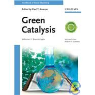 Handbook of Green Chemistry, Green Catalysis, Biocatalysis by Anastas, Paul T.; Crabtree, Robert H., 9783527324989