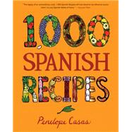 1,000 Spanish Recipes by Casas, Penelope, 9780470164990