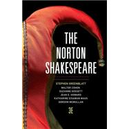 The Norton Shakespeare by Greenblatt, Stephen; Cohen, Walter; Howard, Jean E.; Maus, Katharine Eisaman; McMullan, Gordon, 9780393934991