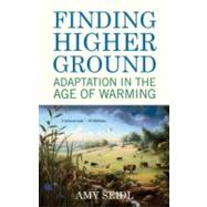 Finding Higher Ground by Seidl, Amy, 9780807084991