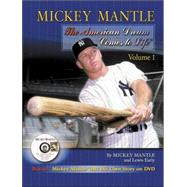 Mickey Mantle by Mantle, Mickey; Early, Lewis; MacKey, Douglas A., 9781582614991