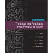 The Legal and Regulatory Environment of Business by Reed, O. Lee; Pagnattaro, Marisa; Cahoy, Daniel; Shedd, Peter; Morehead, Jere, 9780073524993