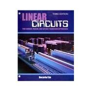 Linear Circuits: Time Domain  Phasor  and Laplace Transform Approaches by DECARLO, RAYMOND, 9780757564994