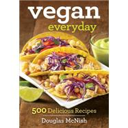 Vegan Everyday by Mcnish, Douglas, 9780778804994