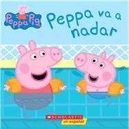 Peppa va a nadar (Peppa Pig) by Unknown, 9781338144994