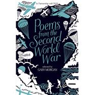 Poems from the Second World War by Morgan, Gaby, 9781447284994