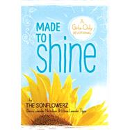 Made to Shine by Nicholson, Becca Leander; Tipps, Elissa Leander, 9781627074995