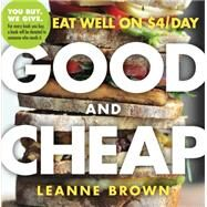 Good and Cheap by Brown, Leanne, 9780761184997