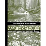 Applied Calculus by Hughes-Hallett, Deborah; Gleason, Andrew M.; Lock, Patti Frazer; Flath, Daniel E.; Marks, Elliot J., 9781118714997