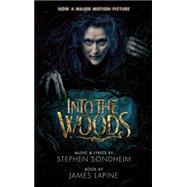 Into the Woods by Sondheim, Stephen (CRT); Lapine, James, 9781559364997