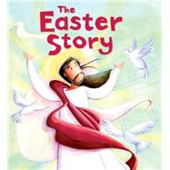The Easter Story by Sully, Katherine; Sanfilippo, Simona, 9781609924997