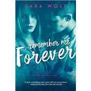 Remember Me Forever by Wolf, Sara, 9781633754997