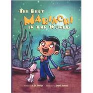 Best Mariichi In The World by Smith, J. D.; Jones, Dani, 9781887744997