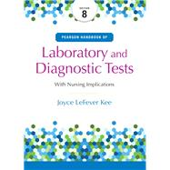 Pearson's Handbook of Laboratory and Diagnostic Tests by Kee, Joyce L., 9780134334998
