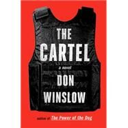 The Cartel by WINSLOW, DON, 9781101874998