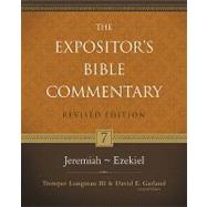 Jeremiah–Ezekiel by Tremper Longman III and David E. Garland, General Editors, 9780310234999