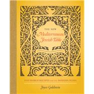 The New Mediterranean Jewish Table by Goldstein, Joyce, 9780520284999