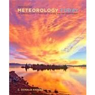 Meteorology Today An Introduction to Weather, Climate, and the Environment by Ahrens, C. Donald, 9780840054999