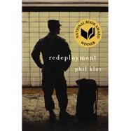 Redeployment by Klay, Phil, 9781594204999