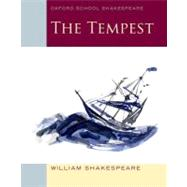 The Tempest Oxford School Shakespeare by Shakespeare, William, 9780198325000