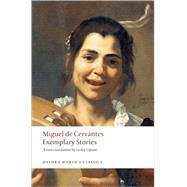 Exemplary Stories by DeCervantes, 9780199555000