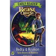 Beast Quest: Beast Quest: Early Reader Vedra & Krimon Twin Beasts of Avantia by Blade, Adam, 9781408335000
