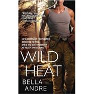 Wild Heat by Andre, Bella, 9780440245001