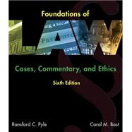 Foundations of Law Cases, Commentary and Ethics by Pyle, Ransford C.; Bast, Carol M., 9781305505001