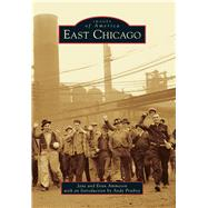 East Chicago by Ammeson, Jane; Ammeson, Evan; Prieboy, Andy, 9781467115001
