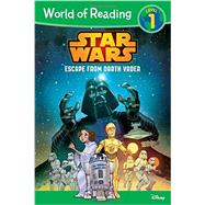World of Reading Star Wars Escape from Darth Vader by Siglain, Michael; Roux, Stephane, 9781484705001