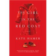 The Girl in the Red Coat by Hamer, Kate, 9781612195001