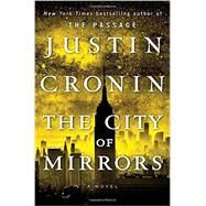 The City of Mirrors by Cronin, Justin, 9780345505002