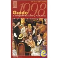 Guide to Distinguished Restaurants of North America : 1998 Edition by , 9780966265002