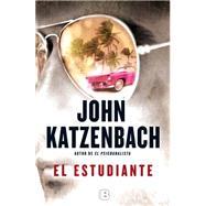 El estudiante / The Dead Student by Katzenbach, John; Paredes, Laura, 9788466655002