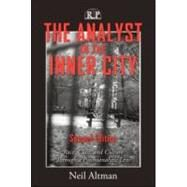 The Analyst in the Inner City, Second Edition: Race, Class, and Culture Through a Psychoanalytic Lens by Altman; Neil, 9780881635003