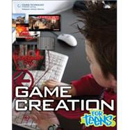 Game Creation for Teens by Darby, Jason, 9781598635003