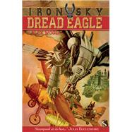 Dread Eagle by Woolf, Alex, 9781909645004