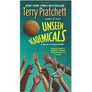 Unseen Academicals by Pratchett, Terry, 9780062335005