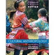 Cultural Anthropology Appreciating Cultural Diversity by Kottak, Conrad, 9780078035005