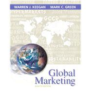 Global Marketing by Keegan, Warren J.; Green, Mark C., 9780133545005