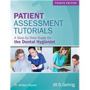 Patient Assessment Tutorials by Gehrig, Jill, 9781496335005