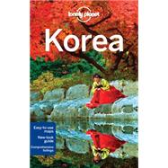 Lonely Planet Korea by Lonely Planet Publications; Richmond, Simon; Eaves, Megan; Holden, Trent; Milner, Rebecca, 9781743215005