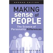 Making Sense of People The Science of Personality Differences by Barondes, Samuel, 9780134215006