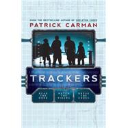 Trackers: Book 1 by Carman, Patrick, 9780545165006