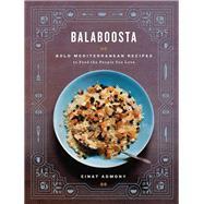 Balaboosta by Admony, Einat; Chasnoff, Joel (CON); Pomes, Dhale (CON); Bacon, Quentin, 9781579655006