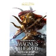 Magnus the Red by McNeill, Graham, 9781784965006